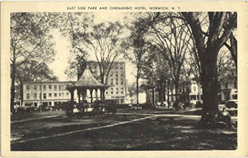 East Side Park and Chenango Hotel in Norwich, New York