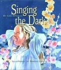Singing the Dark