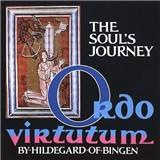 The Soul´s Journey - Ordo Virtutum, The Ritual of the Virtues (Fields/Tubb)