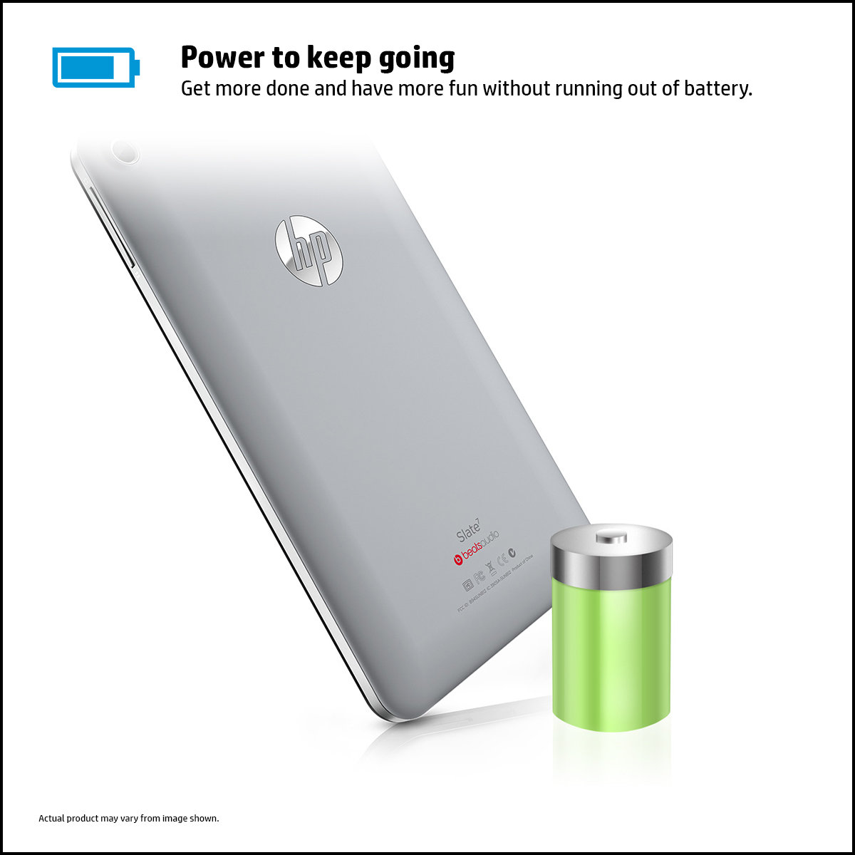 Get more done and have more fun without running out of battery