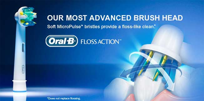 Our most advanced brush head Soft MicroPulse™ bristles provide a floss-like clean.* Oral-B® Floss Action™ *Does not replace flossing.