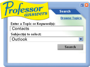 Professor Answers sits on your desktop — one easy click away!