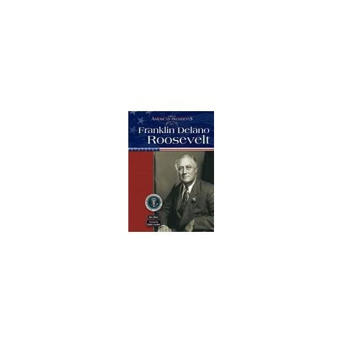 Franklin Delano Rooseveltgap Great American Presidents By Allport Alan