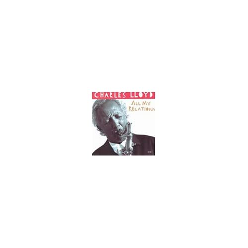 Image 0 of All My Relations By Charles Lloyd On Audio CD Album 1995