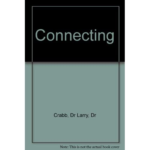 Image 0 of Connecting By Dr Larry Crabb On Audio Cassette