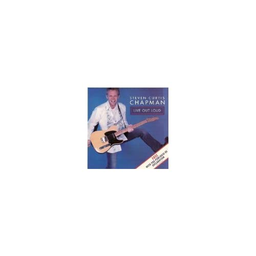 Image 0 of Live Out Loud By Steven Curtis Chapman Performer Album On Audio CD