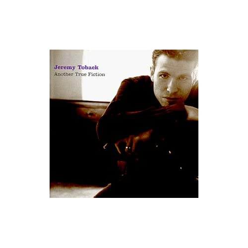 Image 0 of Another True Fiction By Jeremy Toback On Audio CD Album 1999