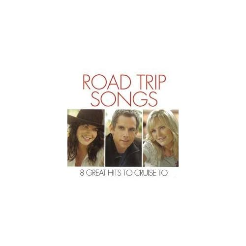 Image 0 of Road Trip Songs 8 Great Hits To Cruise To On Audio CD Album