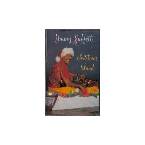 Image 0 of Christmas Island By Jimmy Buffett On Audio Cassette
