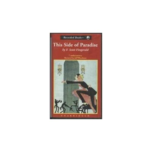 Image 0 of This Side Of Paradise By F Scott Fitzgerald Jeff Woodman Narrator On Audio Casse