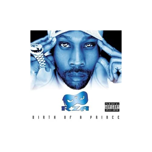 Image 0 of Birth Of A Prince By Rza Performer On Audio CD Album 2003
