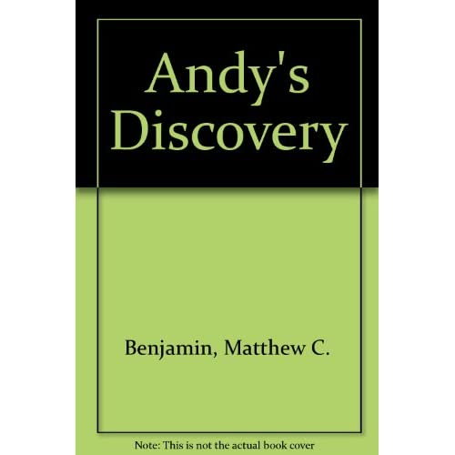 Andy's Discovery By Benjamin Matthew C Book Paperback