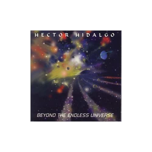 Image 0 of Beyond The Endless Universe By Hidalgo Hector On Audio CD Album 2000