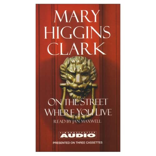Image 0 of On The Street Where You Live By Mary Higgins Clark On Audio Cassette