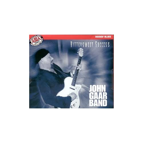 Image 0 of Bittersweet Success By John Gaar Band On Audio CD Album