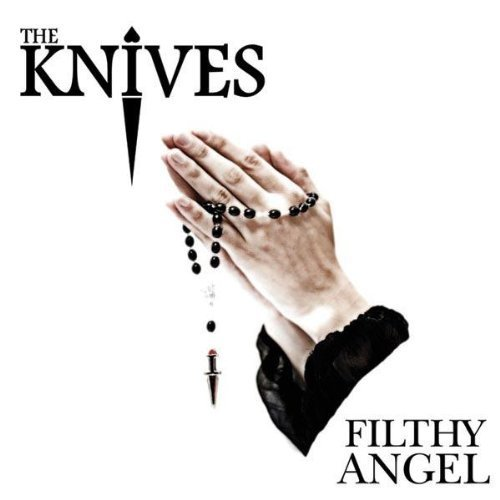 Image 0 of Filthy Angel By Knives Album 2007 On Audio CD