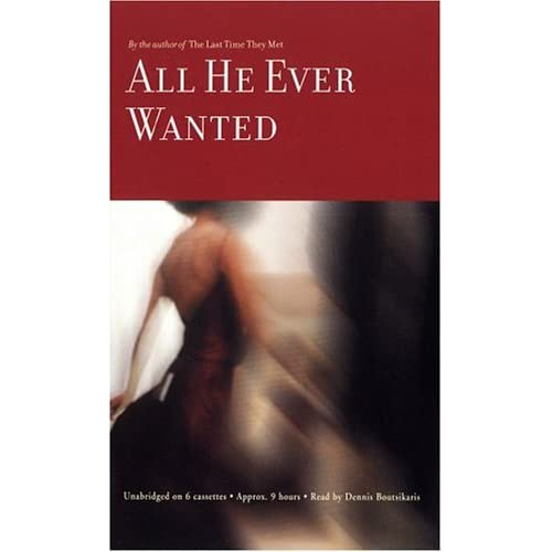 Image 0 of All He Ever Wanted By Shreve Anita Boutsikaris Dennis Reader On Audio Cassette