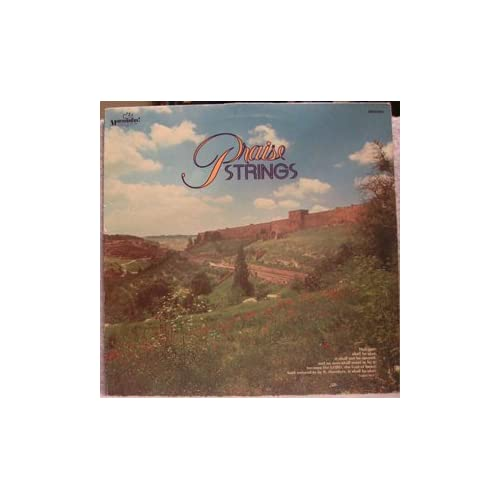 Praise Strings By Maranatha! Strings On Vinyl Record Lp