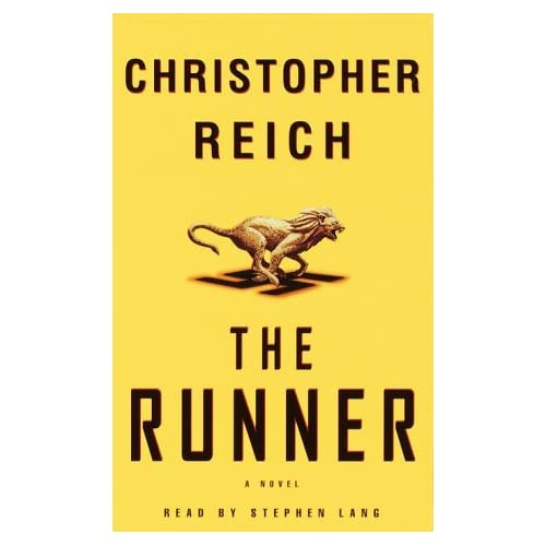 Image 0 of The Runner: A Novel By Reich Christopher Lang Stephen Reader On Audio