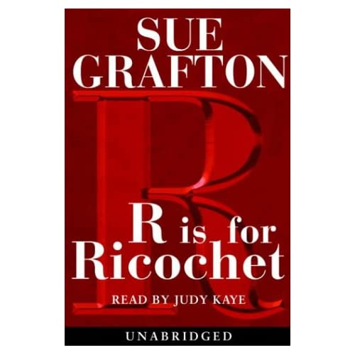 Image 0 of R Is For Ricochet Sue Grafton By Grafton Sue Kaye Judy Reader On Audio Cassette
