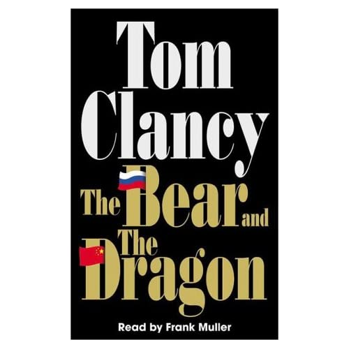 The Bear And The Dragon By Clancy Tom Muller Frank Reader On Audio