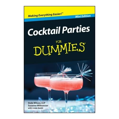 Image 0 of Cocktail Parties For Dummies Mini Edition By Dede Wilson