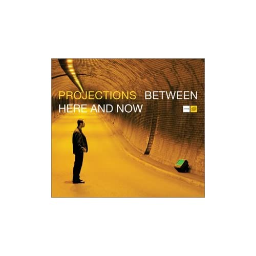 Image 0 of Between Here & Now By Projections On Audio CD Album 2002