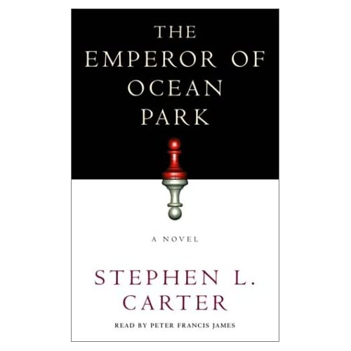 The Emperor Of Ocean Park By Stephen L Carter And Peter Francis James