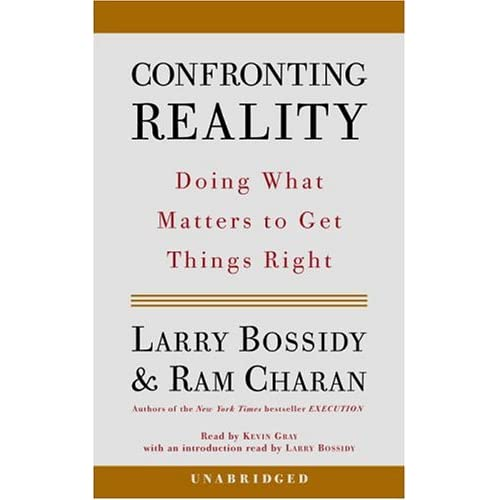 Image 0 of Confronting Reality: Doing What Matters To Get Things Right By Bossidy Larry Cha