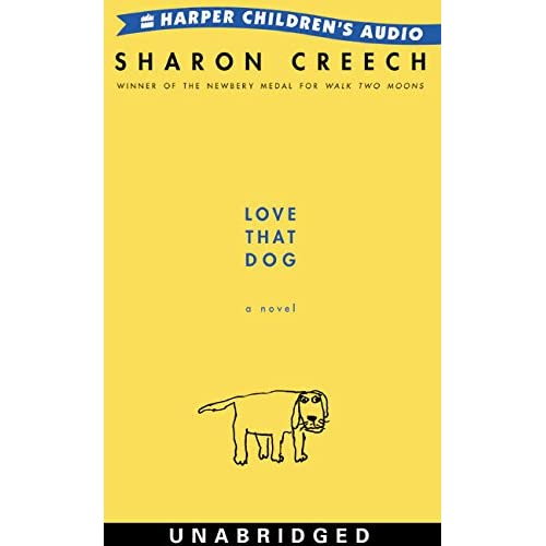 Image 0 of Love That Dog By Sharon Creech And Scott Wolf Reader On Audio Cassette