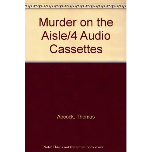 Image 0 of Murder On The AISLE/4 Audio Cassettes By Adcock Thomas Breen Jon L Buchanan Bett