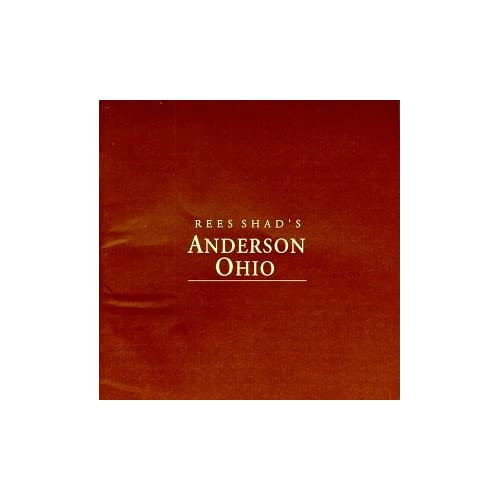 Image 0 of Anderson Ohio By Rees Shad On Audio CD Album 1998