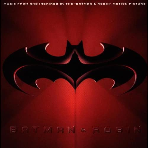 Image 0 of Batman & Robin: Music From And Inspired By The 'Batman & Robin' Motion Picture O