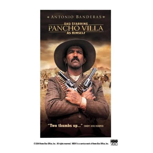 And Starring Pancho Villa As Himself On VHS With Antonio Banderas
