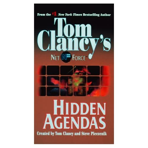 Image 0 of Hidden Agendas Tom Clancy's Net Force No 2 By Clancy Tom Pieczenik Steve Shale K