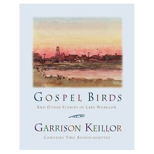 Image 0 of Gospel Birds And Other Stories Of Lake Wobegon By Garrison Keillor And Garrison
