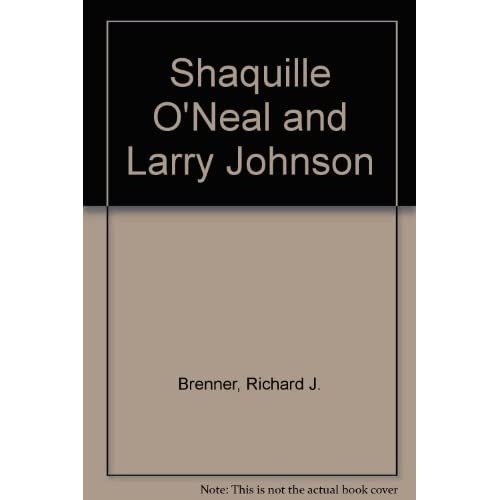 Shaquille O'neal And Larry Johnson By Brenn Book Paperback
