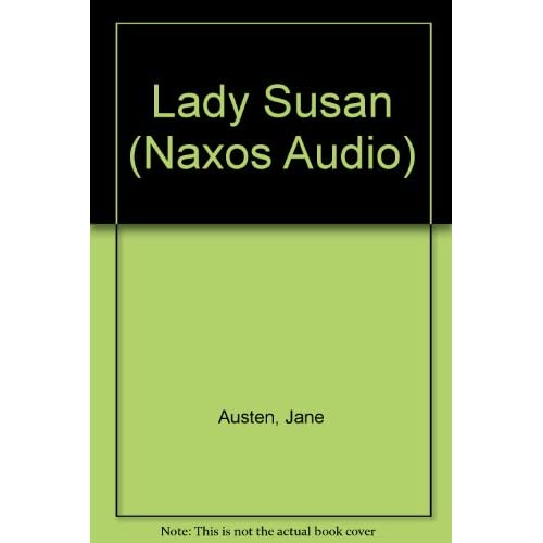 Image 0 of Lady Susan By Austen Jane Walter Harriet Narrator Hicks Kim Narrator On Audio Ca
