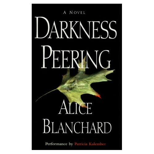 Image 0 of Darkness Peering By Blanchard Alice Kalember Patricia Reader On Audio Cassette