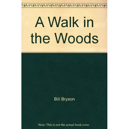 Image 0 of A Walk In The Woods By Bill Bryson On Audio Cassette