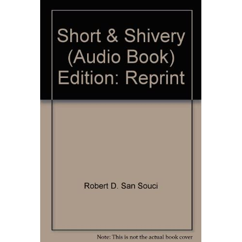 Image 0 of Short And Shivery By Robert D San Souci And Mark Hammer Narrator On Audio Casset