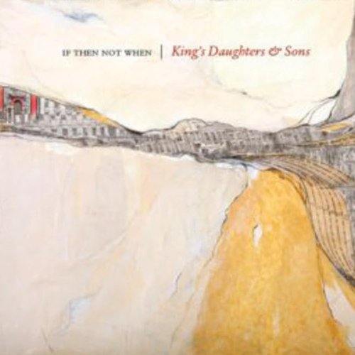 Image 0 of If Then Not When On Vinyl Record By King's Daughters & Sons