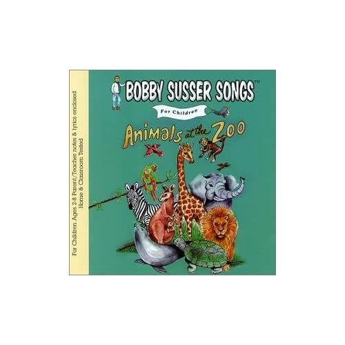 Image 0 of Animals At The Zoo Bobby Susser Songs For Children By Bobby Susser Performer On