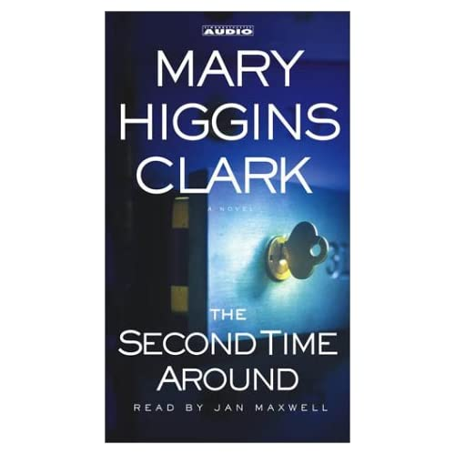 Image 0 of The Second Time Around: A Novel By Clark Mary Higgins Maxwell Jan