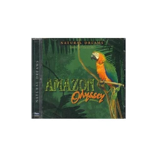 Image 0 of Amazon Odyssey: Natural Dreams Music For Relaxation By N/A 0100-01-01 On Audio C