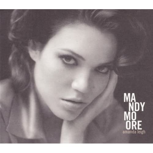 Image 0 of Amanda Leigh Dig By Mandy Moore On Audio CD Album 2009