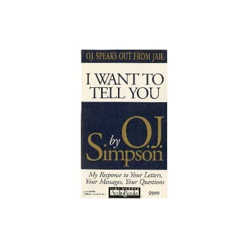 Image 0 of I Want To Tell You By Simpson O J Shiller Larry On Audio Cassette