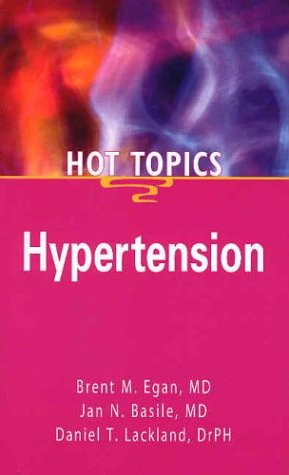 Image 0 of Hypertension Hot Topics Paperback by Brent M Egan Md  Brent Egan Book