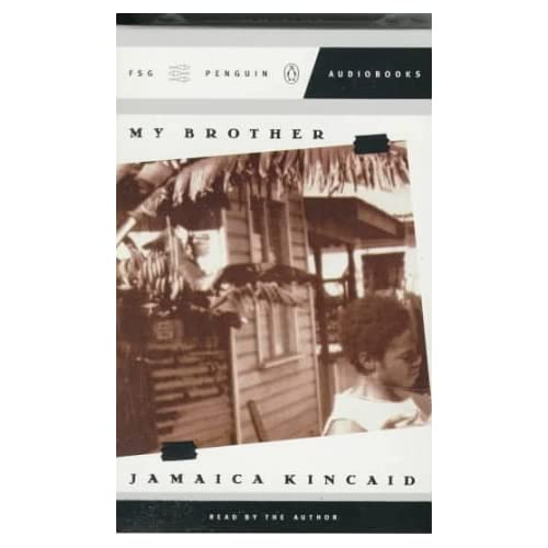 Image 0 of My Brother By Jamaica Kincaid And Jamaica Kincaid Contributor On Audio Cassette