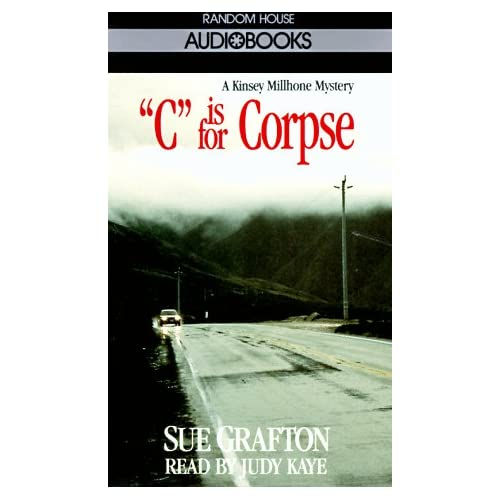 Image 0 of C Is For Corpse Sue Grafton By Sue Grafton And Judy Kaye Reader On Audio Cassett